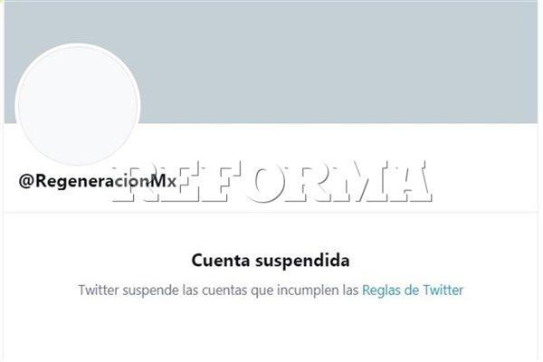 Suspende Twitter cuenta de Regeneración, difusor de Morena